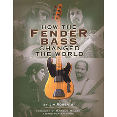 Backbeat How the Fender Bass changed the World