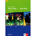 Chornoten Schott Chor in der Schule Wise Guys...and Girls