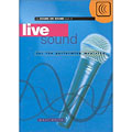 Hal Leonard Live Sound for the Performing Musician « Technisches Buch